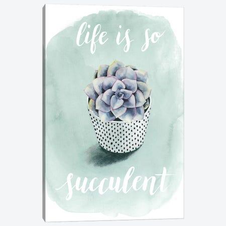 Life Is Succulent I Canvas Print #POP78} by Grace Popp Canvas Art