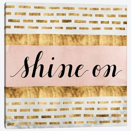 Shine On Collection VI Canvas Print #POP802} by Grace Popp Canvas Art