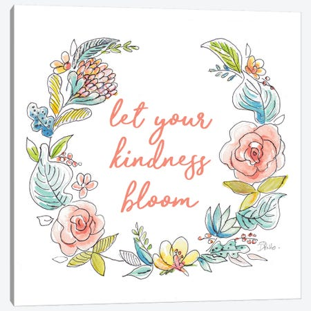 Let Your Kindness Bloom Canvas Print #PPI480} by Patricia Pinto Canvas Art