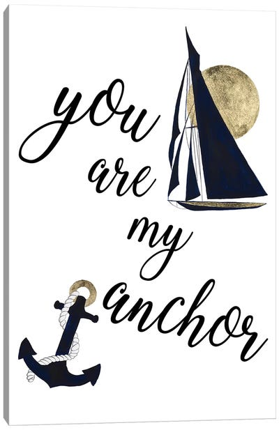 You Are My Anchor Canvas Art Print