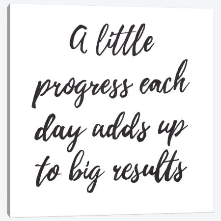 A Little Progress Canvas Print #PPI627} by Patricia Pinto Canvas Print