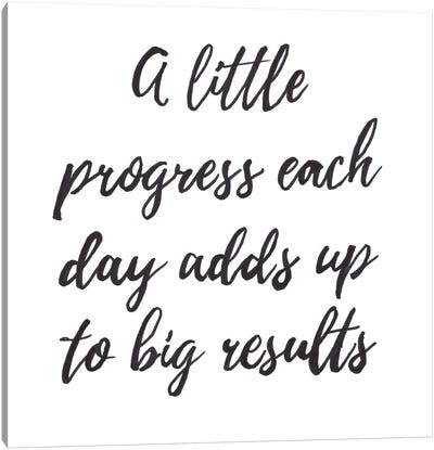 A Little Progress Canvas Art Print
