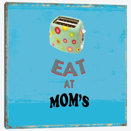Eat At Mom's Canvas Print #PST228} by PI Studio Canvas Artwork
