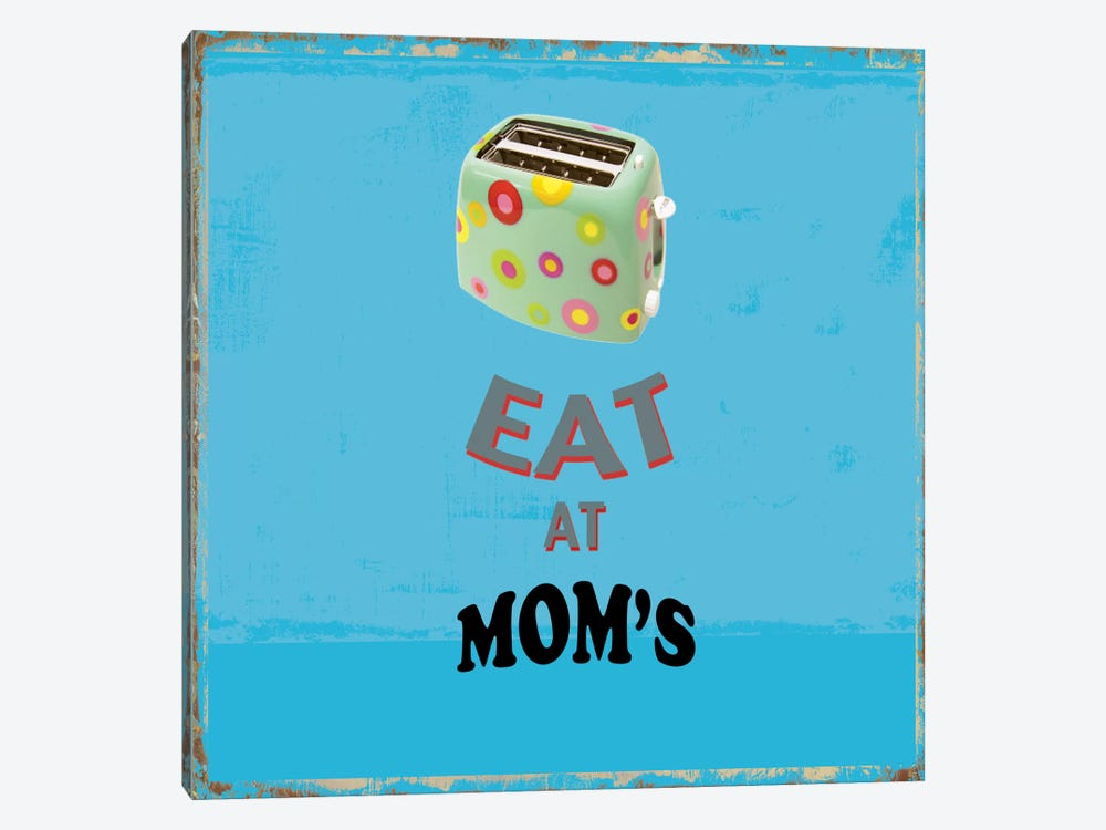 Eat At Mom's by PI Studio 1-piece Art Print