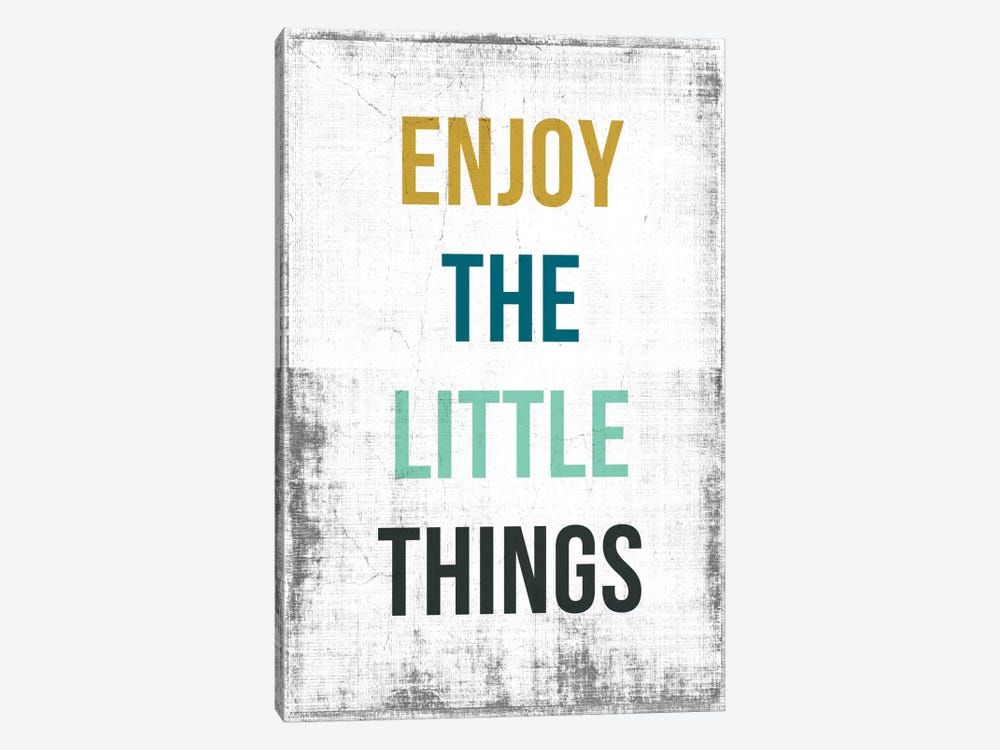 Enjoy The Little Things by PI Studio 1-piece Canvas Art Print