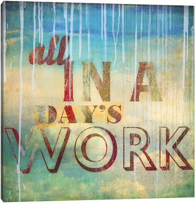 All In A Day's Work Canvas Art Print
