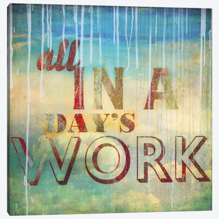 All In A Day's Work Canvas Print #PST24} by PI Studio Art Print