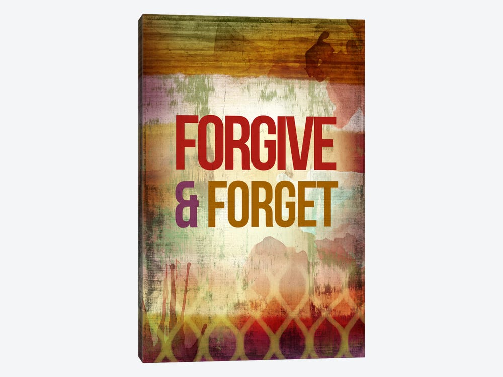 Forgive & Forget 1-piece Canvas Artwork
