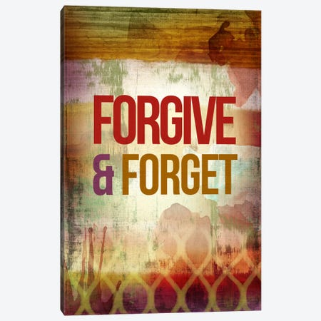 Forgive & Forget Canvas Print #PST274} by PI Studio Canvas Wall Art