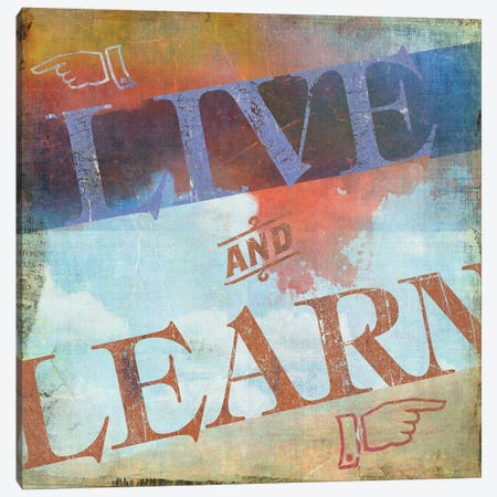 Live And Learn Canvas Print #PST413} by PI Studio Art Print