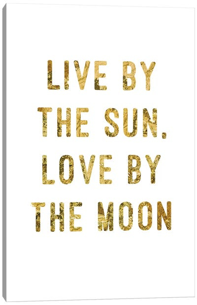 Live By Gold Canvas Art Print