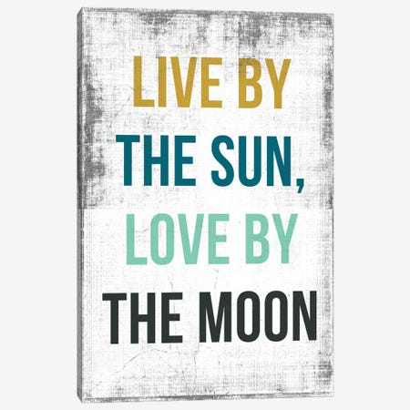Live By The Sun, Love By The Moon Canvas Print #PST415} by PI Studio Canvas Art