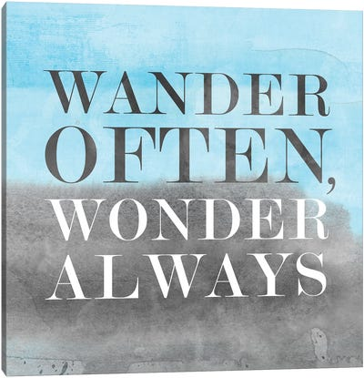 Wander Often, Wonder Always II Canvas Art Print