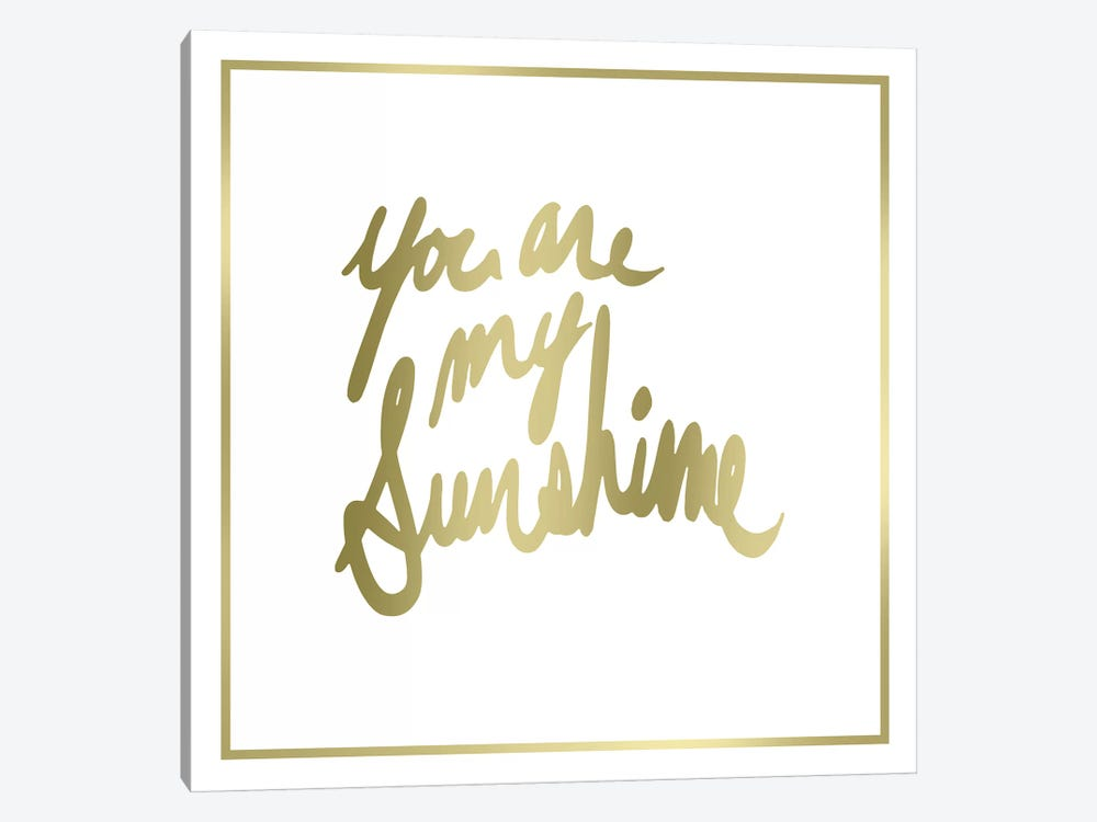 You Are My Sunshine by PI Studio 1-piece Canvas Art
