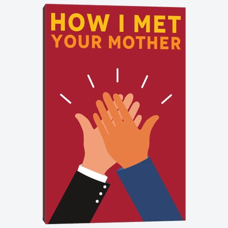 How I Met Your Mother Alternative Poster Canvas Print #PTE127} by Popate Canvas Wall Art