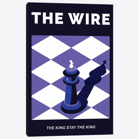 The Wire Alternative Poster - The King Stay The King  Canvas Print #PTE221} by Popate Canvas Artwork