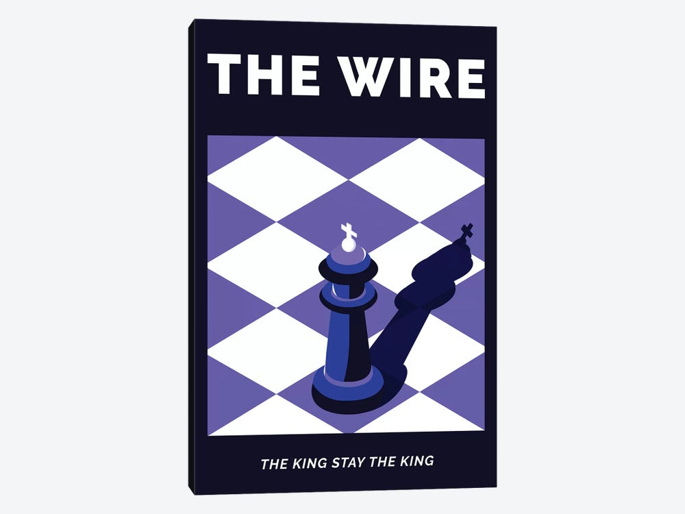 The Wire Alternative Poster - The King Stay The King  by Popate 1-piece Canvas Art