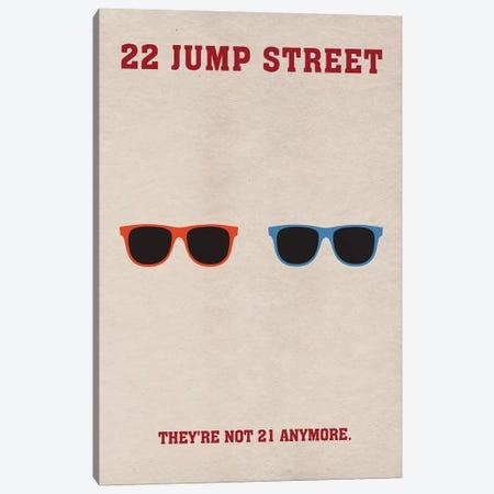 22 Jump Street Minimalist Poster Canvas Print #PTE2} by Popate Art Print