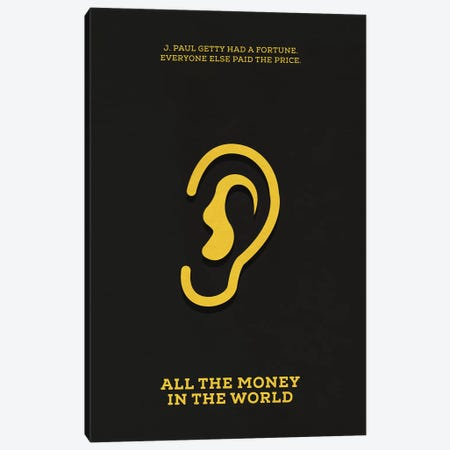 All The Money In The World Minimalist Poster Canvas Print #PTE5} by Popate Canvas Artwork
