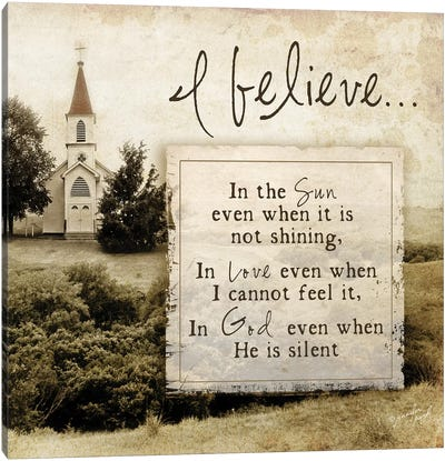 I Believe… Canvas Art Print