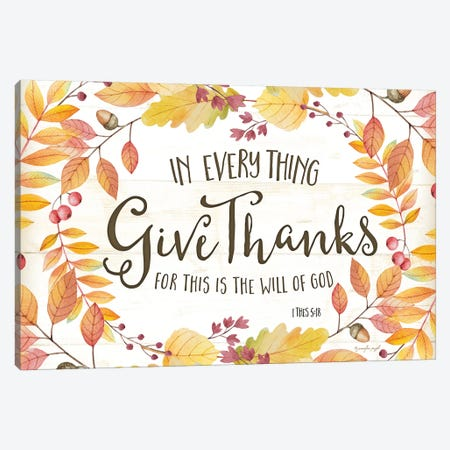 In Everything Give Thanks Canvas Print #PUG25} by Jennifer Pugh Canvas Artwork