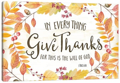 In Everything Give Thanks Canvas Art Print