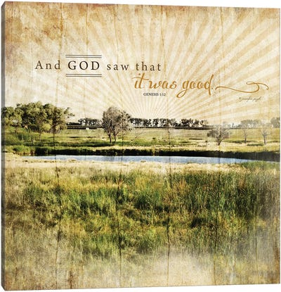 And God Saw That It Was Good Canvas Art Print