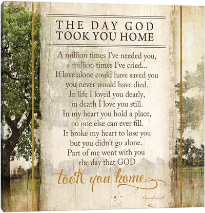 The Day God Took You Home Canvas Art Print