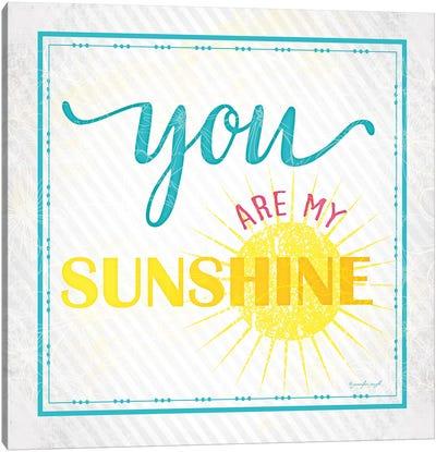 You Are My Sunshine Canvas Art Print