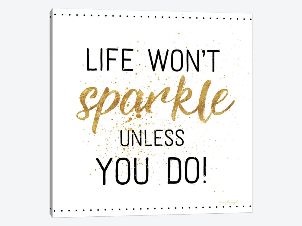 Life Won't Sparkle by Jennifer Pugh 1-piece Canvas Artwork