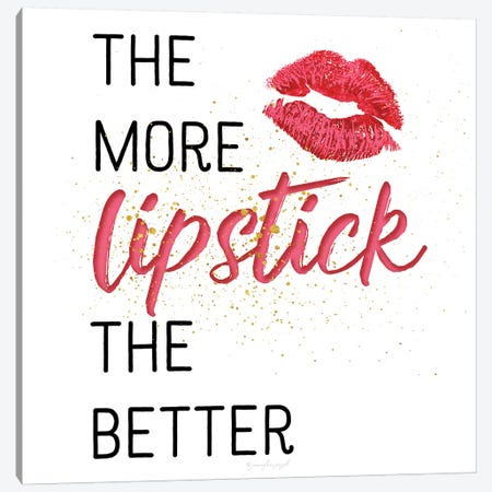 The More Lipstick The Better Canvas Print #PUG85} by Jennifer Pugh Canvas Wall Art