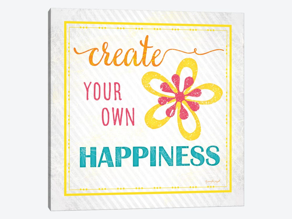 Create Your Own Happiness by Jennifer Pugh 1-piece Canvas Print