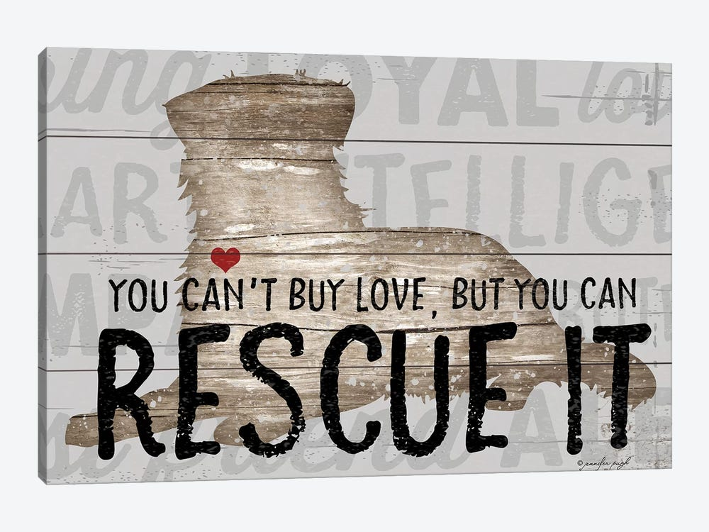 You Can't Buy Love - Dog by Jennifer Pugh 1-piece Canvas Wall Art