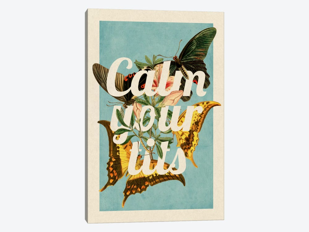 Calm Your Tits by 5by5collective 1-piece Art Print