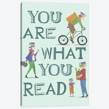 You Are What You Read Canvas Print #PWR14} by Peter Walters Canvas Art Print