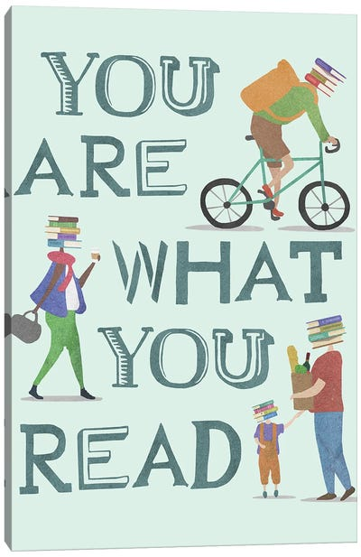 You Are What You Read Canvas Art Print