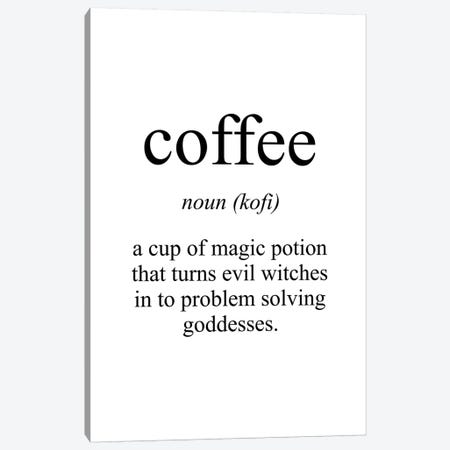 Coffee Meaning Canvas Print #PXY132} by Pixy Paper Canvas Artwork