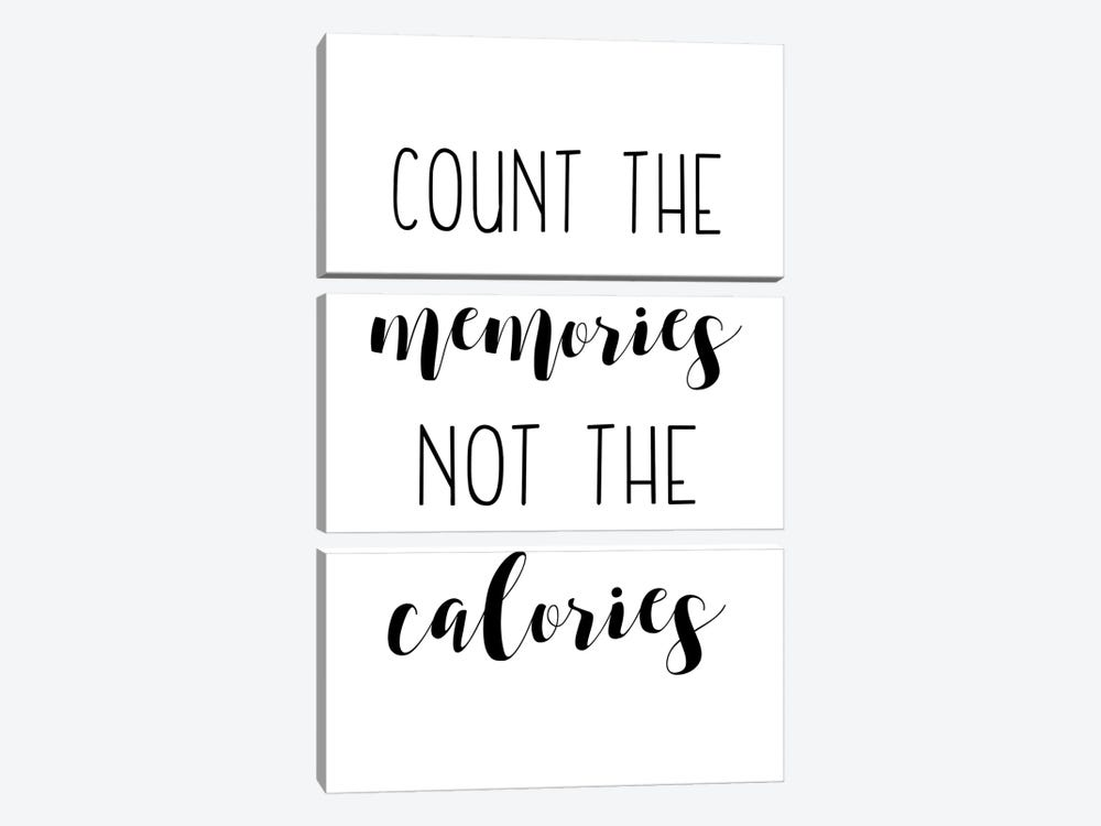 Count The Memories Not The Calories by Pixy Paper 3-piece Canvas Print
