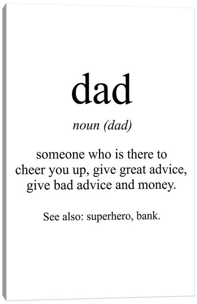 Dad Meaning Canvas Art Print
