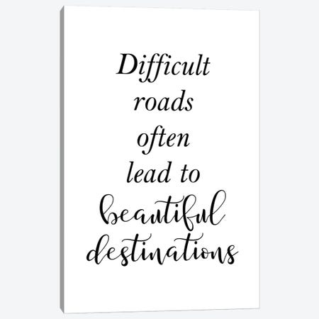 Difficult Roads Canvas Print #PXY150} by Pixy Paper Canvas Art