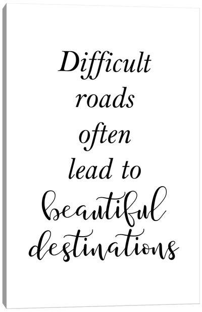 Difficult Roads Canvas Art Print
