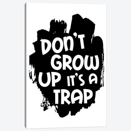 Dont Grow Up Black Canvas Print #PXY158} by Pixy Paper Canvas Art