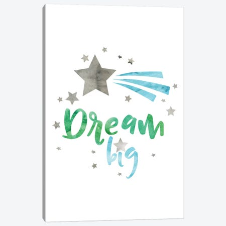 Dream Big Green & Blue Watercolour Canvas Print #PXY161} by Pixy Paper Art Print