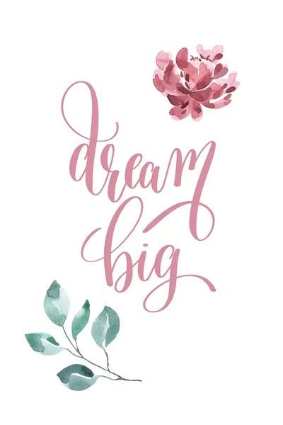 Dream Big Black Fine Art Print By PixyPaper