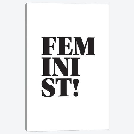 Feminist Canvas Print #PXY177} by Pixy Paper Canvas Art Print