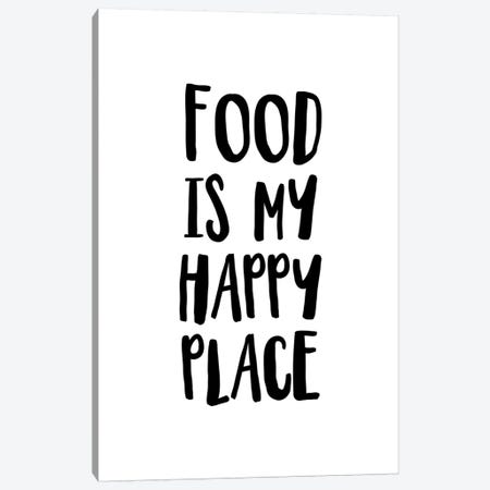 Food Is My Happy Place Canvas Print #PXY190} by Pixy Paper Canvas Art