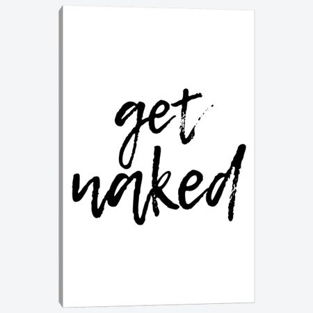 Get Naked Canvas Print #PXY197} by Pixy Paper Canvas Art Print