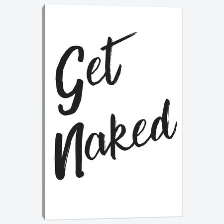 Get Naked Funky Canvas Print #PXY198} by Pixy Paper Canvas Wall Art