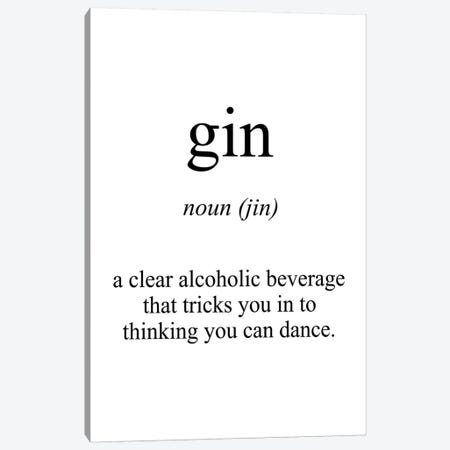 Gin Meaning Canvas Print #PXY201} by Pixy Paper Canvas Art