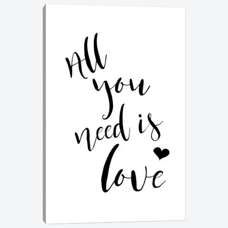 All You Need Is Love Canvas Print #PXY21} by Pixy Paper Canvas Art